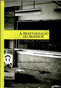 A_PROLETARIZACAO_DO_PROFESSOR_1303659629P1